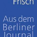 Aus-dem-Berliner-Journal--suhrkamp-taschenbuch--9783518465899_xxl